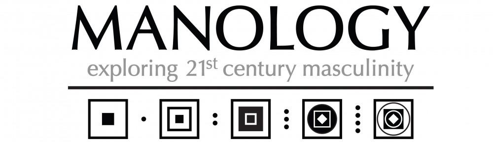 Manology: Exploring 21st Century Masculinity